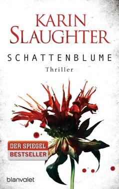 Karin Slaughter: Schattenblume ★★★★
