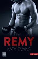 Katy Evans: Remy (Saga Real 3) ★★★★★