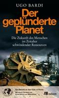 Ugo Bardi: Der geplünderte Planet ★★★★★