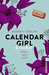 Calendar Girl - Berührt - April/Mai/Juni