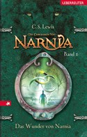 C. S. Lewis: Die Chroniken von Narnia - Das Wunder von Narnia (Bd. 1) ★★★★★