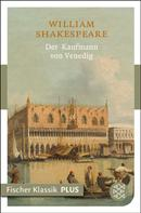 William Shakespeare: Der Kaufmann von Venedig