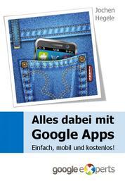 Alles dabei mit Google Apps - Einfach, mobil und kostenlos!