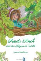 Edition Sternsaphir: Frieda Finch und das Glitzern im Wald ★★★