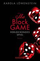 Karola Löwenstein: The Black Game - Verlockendes Spiel ★★★★