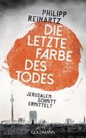Philipp Reinartz: Die letzte Farbe des Todes ★★★★