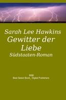 Sarah Lee Hawkins: Gewitter der Liebe ★★★★