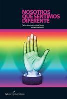 Cristina Motta: Nosotros que sentimos diferente