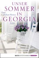 Patti Callahan Henry: Unser Sommer in Georgia ★★★★