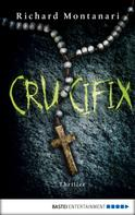 Richard Montanari: Crucifix ★★★★★