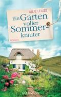 Julie Leuze: Ein Garten voller Sommerkräuter ★★★★★