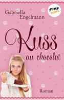 Gabriella Engelmann: Kuss au Chocolat ★★★★
