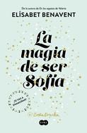 Elísabet Benavent: La magia de ser Sofía (Bilogía Sofía 1) ★★★★★
