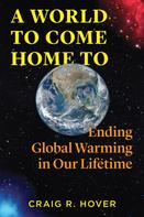 Craig Hover: A World to Come Home To