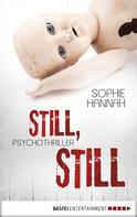 Sophie Hannah: Still, still ★★★★