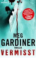 Meg Gardiner: Vermisst ★★★★