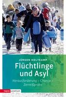 Jürgen Holtkamp: Flüchtlinge und Asyl ★★