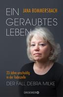 Jana Bommersbach: Ein geraubtes Leben ★★★★