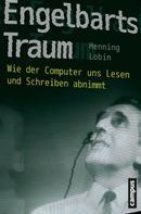 Henning Lobin: Engelbarts Traum