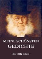 Henrik Ibsen: Meine schönsten Gedichte