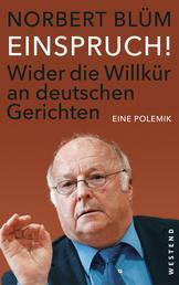 EINSPRUCH! - Wider die Willkür an deutschen Gerichten