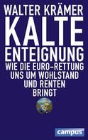 Walter Krämer: Kalte Enteignung ★★★★