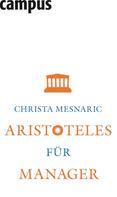 Christa Mesnaric: Aristoteles für Manager ★★★★