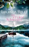 Lucinda Riley: Die Sturmschwester ★★★★★