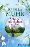 Isabella Muhr: Schneeglöckchenzauber ★★★★