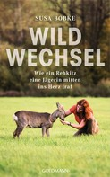 Susa Bobke: Wildwechsel ★★★★