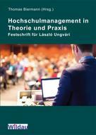 Thomas Biermann: Hochschulmanagement in Theorie und Praxis