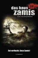 Uwe Voehl: Das Haus Zamis 12 - Sei verflucht, Coco Zamis!