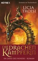 Licia Troisi: Die Drachenkämpferin - Im Land des Windes ★★★★★