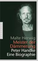 Malte Herwig: Meister der Dämmerung