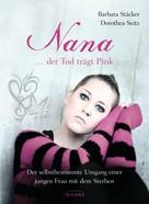 Barbara Stäcker: Nana - ...der Tod trägt Pink ★★★★★