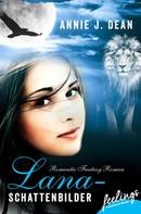 Annie J. Dean: Lana - Schattenbilder ★★★★