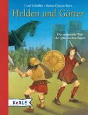 Helden und Götter - Die spannende Welt der griechischen Sagen