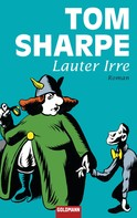 Tom Sharpe: Lauter Irre ★★★
