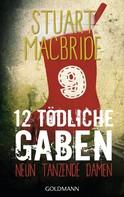 Stuart MacBride: Zwölf tödliche Gaben 9