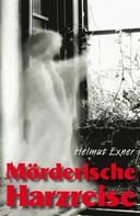 Helmut Exner: Mörderische Harzreise ★★★★