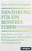 Peter Brabeck-Letmathe: Ernährung für ein besseres Leben
