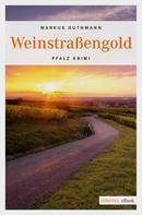 Markus Guthmann: Weinstraßengold ★★★★★
