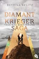 Bettina Belitz: Die Diamantkrieger-Saga - Tashiras Bestimmung ★★★★