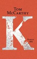 Tom McCarthy: K