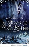 Katharina Seck: Die silberne Königin ★★★★★