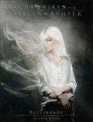 Nicole Böhm: Die Chroniken der Seelenwächter - Band 4: Blutsbande (Urban Fantasy) ★★★★★