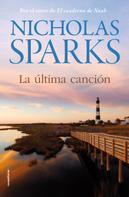 Nicholas Sparks: La última canción