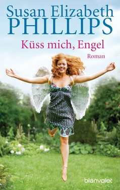 Susan Elizabeth Phillips: Küss mich, Engel ★★★★★