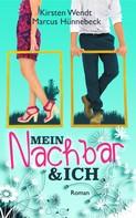Kirsten Wendt: Mein Nachbar & ich ★★★★