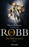 J.D. Robb: Der Tod ist mein ★★★★★